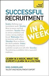 Recruitment in a Week (Teach Yourself: Business)