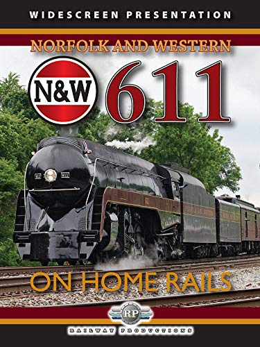 Norfolk & Western 611-On Home Rails