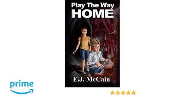 Play the Way Home (The Blue Moon Crew of Sawmill Falls Book 2)