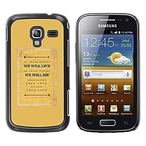 FECELL CITY // Duro Aluminio Pegatina PC Caso decorativo Funda Carcasa de Protección para Samsung Galaxy Ace 2 I8160 Ace II X S7560M // Text Quote Motivational Mustard
