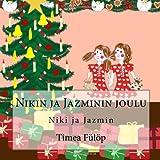 Nikin Ja Jazminin Joulu, Tímea Fülöp, 1493643312