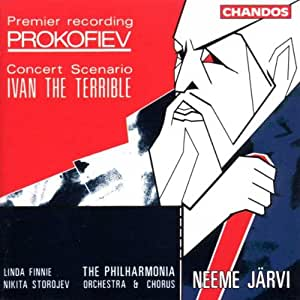 Sergey Prokofiev: Ivan the Terrible - Concert Scenario - Neeme Järvi / The Philharmonia