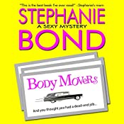 Body Movers: A Body Movers Novel, Book 1 | Stephanie Bond