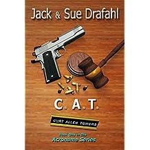 C.A.T. (Acroname Series Book 1)