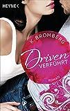 Driven. Verführt: Band 1 - Roman - (Driven-Serie) (German Edition)