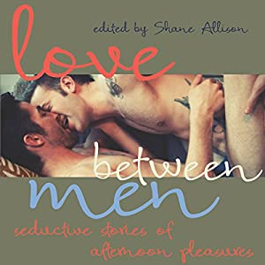 Love Between Men Audiobook