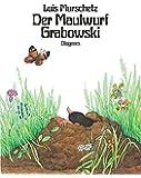 Der Maulwurf Grabowski (Kinderbücher)