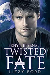 Twisted Fate (Rhyn Eternal Book 5)