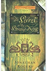 By Jonathan Rogers - The Secret of the Swamp King (Wilderking Trilogy) (2005-05-16) [Hardcover] Hardcover