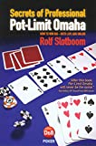 Secrets of Professional Pot-Limit Omaha, Rolf Slotboom, 1904468306