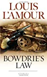 Bowdrie's Law, Louis L'Amour, 0553245503