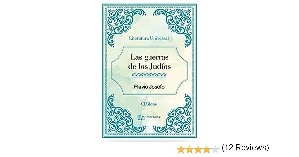 Amazon.com: Las guerras de los Judíos (Spanish Edition) eBook: Flavio Josefo: Kindle Store