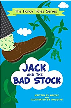 Jack and the Bad Stock (The Fancy Tales Book 3) by [Cohen, Felice]