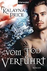 Vom Tod verführt: Roman (German Edition)