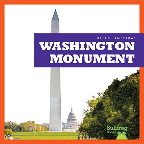 Washington Monument (Bullfrog Books: Hello, America!)