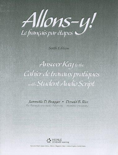 Workbook/Lab Manual Answer Key for Allons-y!: Le Français par etapes, 6th -  Bragger, Jeannette D., Paperback