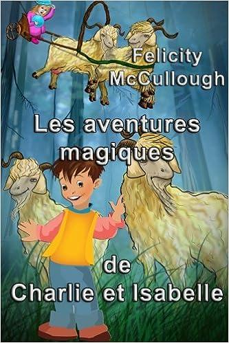 Lire Les aventures magiques de Charlie et Isabelle epub, pdf