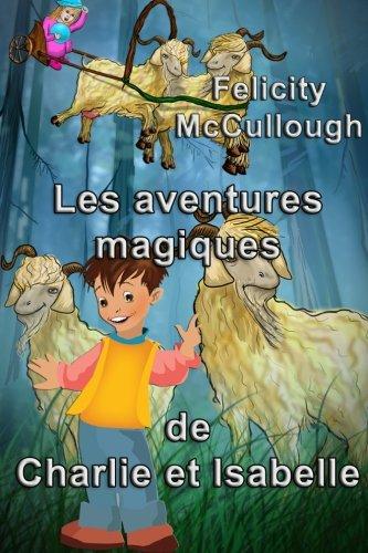 Download Les aventures magiques de Charlie et Isabelle (French Edition) pdf epub
