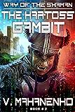 The Kartoss Gambit (The Way of the Shaman: Book #2)