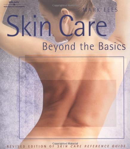 Skin Care Beyond The Basics - 3