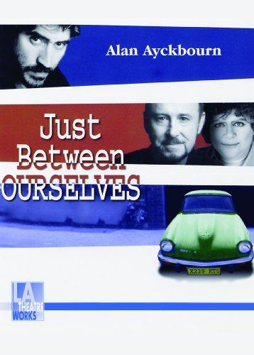 Just Between Ourselves (Library Edition Audio CDs) (L.A. Theatre Works Audio Theatre Collections)