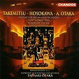 Takemitsu: Nami no Bon / Ran / Hosokawa: Memory of the Sea / Otaka: Fantasy for Organ and Orchestra