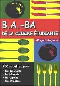 vignette de 'B.a.-ba de la cuisine étudiante (Margot Stephan)'