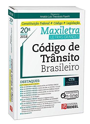 Read Online Código de Trânsito Brasileiro. Constituição Federal + Código + Legislação ebook