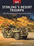 Stirling's Desert Triumph: The SAS Egyptian Airfield Raids 1942