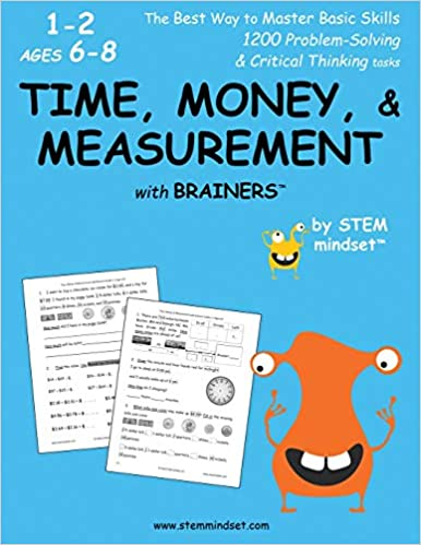 Time, Money, & Measurement With Brainers Grades 1-2 Ages 6-8 por Llc Stem Mindset epub