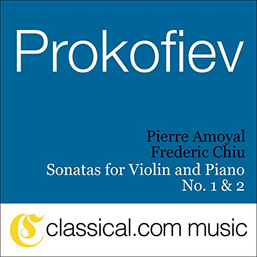 Sergey Prokofiev, Sonata For Violin And Piano No. 1 In F Minor, Op. 80 ()