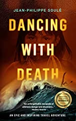 """An unforgettable escapade of ultimate danger and discovery…""- Readers' Favorite Fans of Jon Krakauer will devour this gripping tale of adventure, survival, and a search for life's deeper meaning.Two men, three years, seven countries, 3000 mi..."