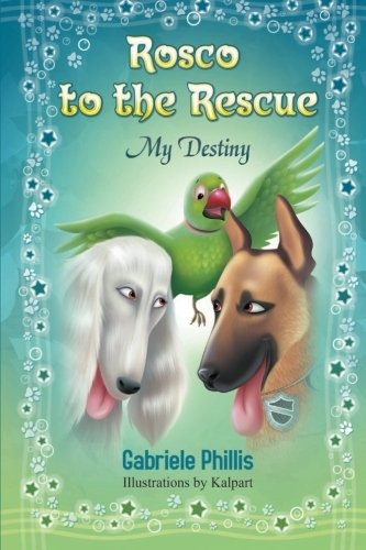 Download Rosco to the Rescue: My Destiny pdf epub