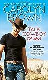 Talk Cowboy to Me (Lucky Cowboys)