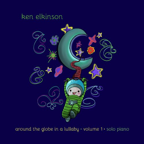 Around The Globe In A Lullaby Volume 1