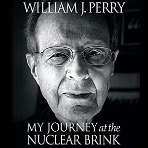 My Journey at the Nuclear Brink Audiobook