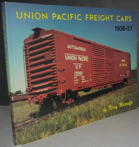 Union Pacific Freight Cars, 1936-1951 (Union Car Flat Pacific)