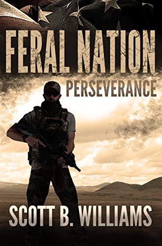Feral Nation - Perseverance (Feral Nation Series Book 5) by [Williams, Scott B.]
