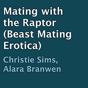 Mating with the Raptor Audiobook