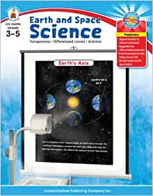 Earth and Space Science, Grades 3 - 5: Transparencies ...