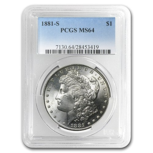 1881 S Morgan Dollar MS-64 PCGS $1 MS-64 PCGS