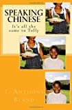 Speaking Chinese, T. Bland, 1494951045