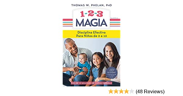 Amazon.com: 1-2-3 Magia: Disciplina efectiva para niños de 2 a 12 (Spanish Edition) eBook: Thomas Phelan: Kindle Store