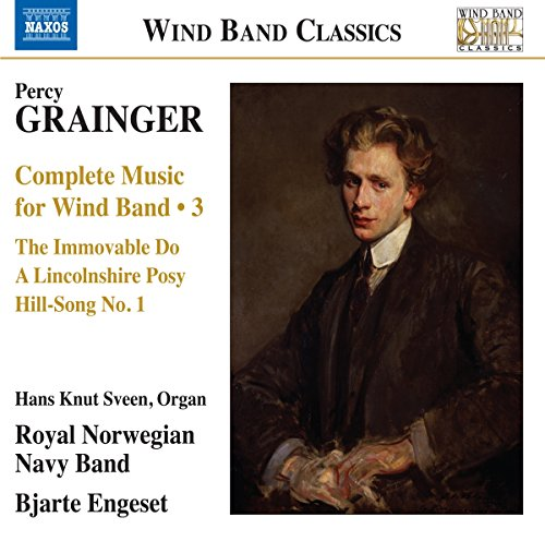 - Grainger: Complete Music for Wind Band, Vol. 3