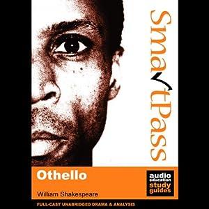 SmartPass Audio Education Study Guide to Othello (Unabridged, Dramatised) Audiobook