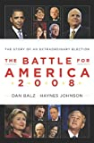 The definitive account of the landmark election from two of America's best known political reportersThe election of 2008 shattered political barriers, illuminated undercurrents of race, gender, and class, and ignited an extraordinary battle among som...