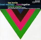 Alone Together by Konitz/Mehldau/Haden (1997-11-03)