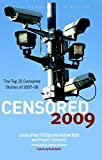 Censored 2009: The Top 25 Censored Stories of 2007#08 (Censored: The News That Didn't Make the News -- The Year's Top 25 Censored Stories)