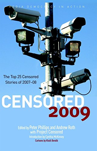 Censored 2009: The Top 25 Censored Stories of 2007#08 (Censored: The News That Didn't Make the News -- The Year's Top 25