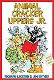 img - for Animal Cracker Uppers Jr. by Richard Lederer (2013-11-01) book / textbook / text book